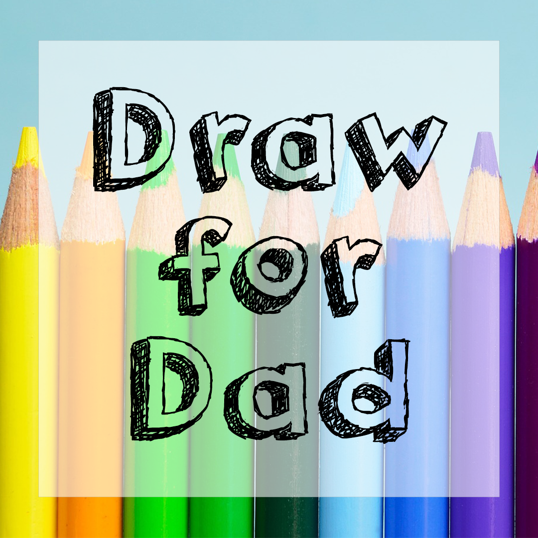 draw for dad